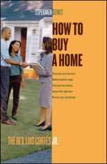 How to Buy a Home - Luis Cortes