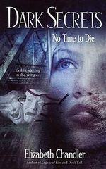 No Time to Die - Elizabeth Chandler