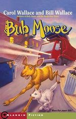 Bub Moose - Wallace Carol & Bill