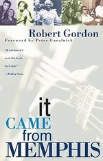 It Came from Memphis - Robert Gordon