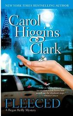 Fleeced : Regan Reilly Series : Book 5 - Carol Higgins Clark