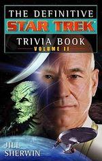 Star Trek Trivia Book : v. 2 - Jill Sherwin