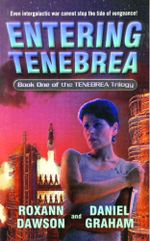 Entering Tenebrea : Tenebrea Trilogy - Roxann Dawson
