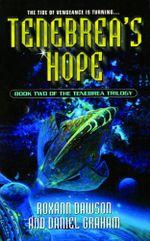 Tenebrea's Hope : Tenebrea Trilogy - Roxann Dawson