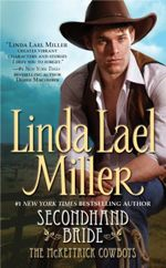 Secondhand Bride : The McKettricks Series : Book 3 - Linda Lael Miller