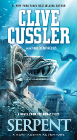 Serpent : A Novel from the NUMA files - Clive Cussler