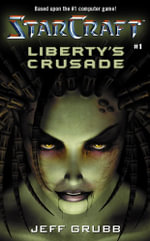 Liberty's Crusade - Jeff Grubb