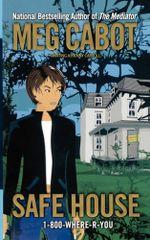 Safe House : MISSING - Meg Cabot