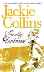 Deadly Embrace - Jackie Collins