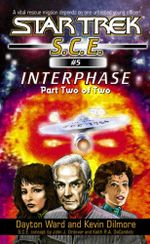 Interphase Book 2 : Star Trek: Starfleet Corps of Engineers - Dayton Ward
