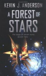 A Forest of Stars : Saga of Seven Suns Series : Book 2 - Kevin J. Anderson