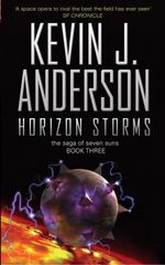 Horizon Storms : Saga of Seven Suns Series : Book 3 - Kevin J. Anderson