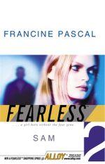 Sam : Fearless - Francine Pascal