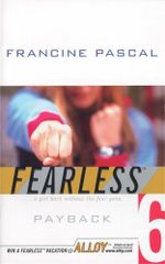 Payback : Fearless - Francine Pascal