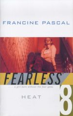 Heat : Fearless - Francine Pascal