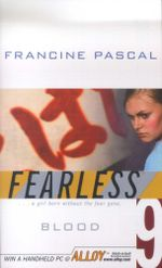 Blood : Fearless - Francine Pascal