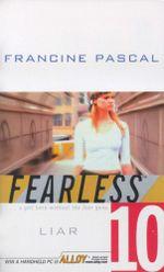 Liar : Fearless - Francine Pascal