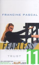 Trust : Fearless - Francine Pascal