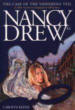 The Case of the Vanishing Veil : Nancy Drew - Carolyn Keene