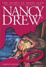 The Secret of Shady Glen : Nancy Drew - Carolyn Keene