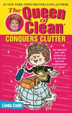 The Queen of Clean Conquers Clutter - Linda Cobb