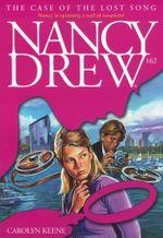 The Case of the Lost Song : Nancy Drew - Carolyn Keene