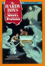 Ghost Stories : Hardy Boys - Franklin W. Dixon