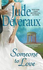 Someone to Love - Jude Deveraux