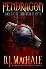 The Merchant of Death - D J MacHale