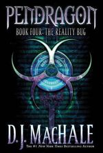 The Reality Bug - D. J. Machale