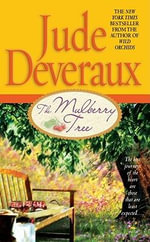 The Mulberry Tree : A Novel - Jude Deveraux