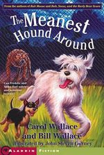 The Meanest Hound Around - Carol Wallace