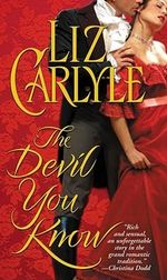 Devil You Know : A Novel - Liz Carlyle