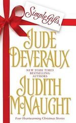Simple Gifts : Four Heartwarming Christmas Stories - Judith McNaught