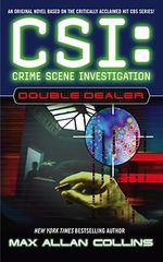 Double Dealer : CSI: Crime Scene Investigation - Max Allan Collins