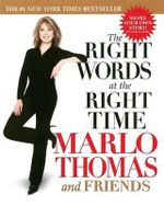 The Right Words at the Right Time - Marlo Thomas