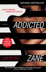 Zane's Addicted : A Novel - Zane