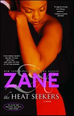 Zane's The Heat Seekers - Zane