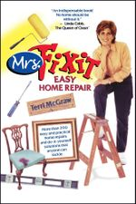 Mrs. Fixit Easy Home Repair - Terri McGraw