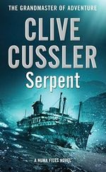Serpent : NUMA Files Series : Book 1 - Clive Cussler