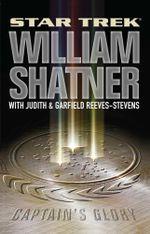 Star Trek : Captain's Glory - William Shatner