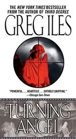 Turning Angel : Penn Cage - Greg Iles