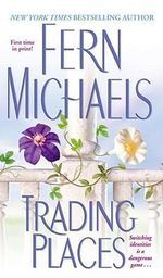 Trading Places - Fern Michaels