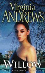Willow : De Beers Family Series 1 - Virginia Andrews