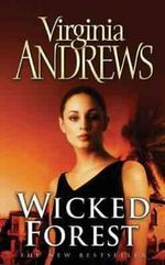 Wicked Forest : De Beers Family Series 2 - Virginia Andrews