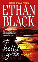 At Hell's Gate - Ethan Black