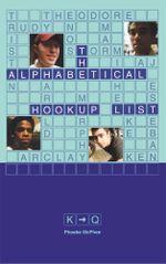 The Alphabetical Hookup List K-Q - Phoebe McPhee