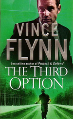 The Third Option : Mitch Rapp Series 2 - Vince Flynn