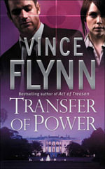 Transfer of Power : Mitch Rapp Series 1 - Vince Flynn