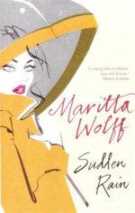 Sudden Rain - Maritta Wolff